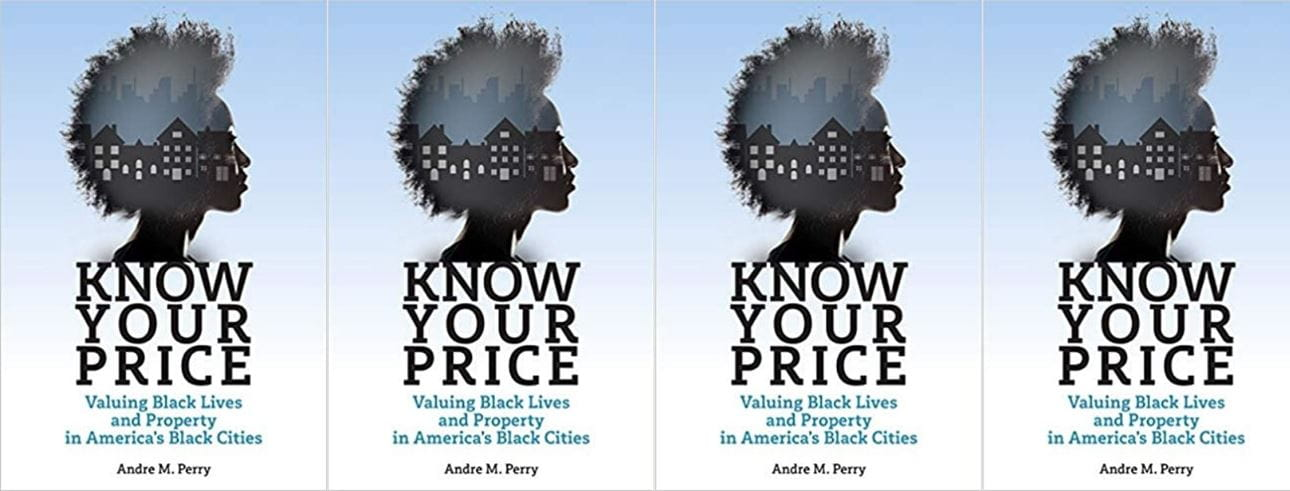 "Book cover of Andres Perry's ""Know Your Price"" repeated 4 times horizontally."