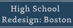 High School Redesign Boston